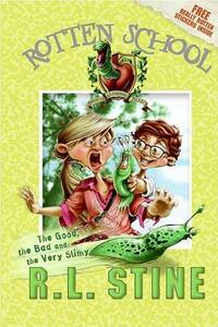 The Good, the Bad and the Very Slimy - R L Stine - cover