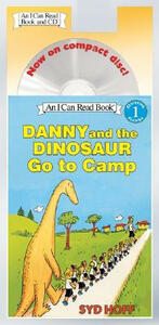 Danny and the Dinosaur Go to Camp Book and CD: Danny and the Dinosaur Go to Camp Book and CD - Syd Hoff - cover