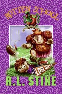 Rotten School #4: Lose, Team, Lose! - R L Stine - cover