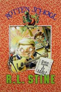 Rotten School #5: Shake, Rattle, and Hurl! - R L Stine - cover