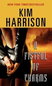 A Fistful of Charms - Kim Harrison - cover