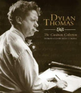 Dylan Thomas: The Caedmon Collection Unabridged - Dylan Thomas - cover