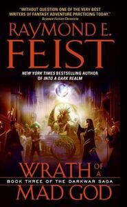Wrath of a Mad God - Raymond E Feist - cover