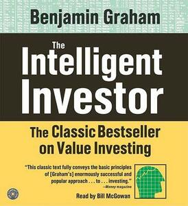 The Intelligent Investor: The Classic Text on Value Investing - Benjamin Graham - cover