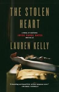 The Stolen Heart: A Novel Of Suspense - Lauren Kelly - cover