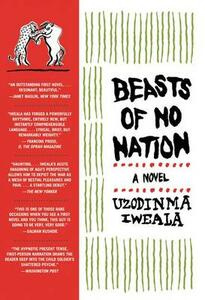 Beasts of No Nation - Uzodinma Iweala - cover