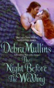 The Night Before The Wedding - Debra Mullins - cover