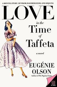 Love in the Time of Taffeta - Eugenie Olson - cover