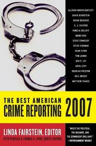 The Best American Crime Reporting - Linda Fairstein,Otto Penzler,Thomas H Cook - cover