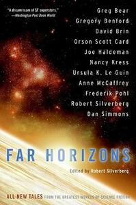 Far Horizons: All New Tales from the Greatest Worlds of Science Fiction - Robert Silverberg - cover