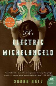 The Electric Michelangelo - Sarah Hall - cover
