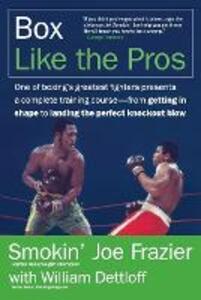 Box Like the Pros - Joe Frazier,William Dettloff - cover
