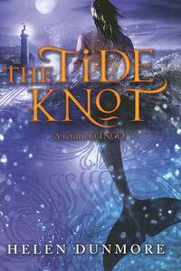 The Tide Knot - Helen Dunmore - cover