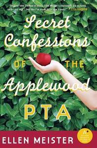 Secret Confessions of the Applewood PTA - Ellen Meister - cover