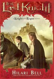 The Last Knight - Hilari Bell - cover