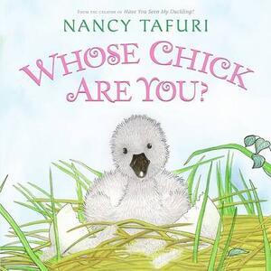 Whose Chick Are You? - Nancy Tafuri - cover