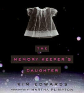 The Memory Keeper's Daughter - Kim Edwards - cover