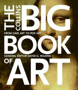 Collins Big Book Of Art: From Cave Art To Pop Art - cover