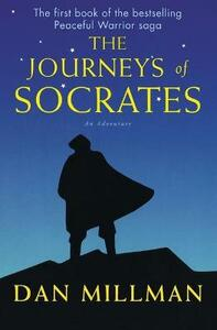 The Journeys Of Socrates - Dan Millman - cover