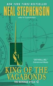 King of the Vagabonds: The Baroque Cycle #2 - Neal Stephenson - cover