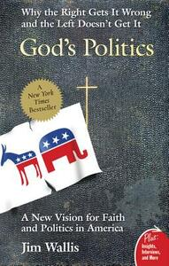 God's Politics: Why the Right Gets It Wrong and the Left Doesn't Get It - Jim Wallis - cover
