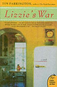 Lizzie's War: A Novel - Tim Farrington - cover