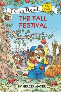 Little Critter: The Fall Festival (I Can Read! My First Shared Reading) - Mercer Mayer - cover