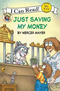 Little Critter: Just Saving My Money (I Can Read! My First Shared - Mercer Mayer - cover