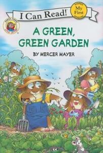 Little Critter: A Green, Green Garden (I Can Read! My First Shared - Mercer Mayer - cover