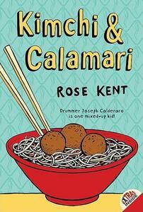 Kimchi & Calamari - Rose Kent - cover