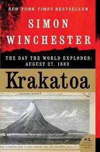 Krakatoa: The Day the World Exploded: August 27, 1883 - Simon Winchester - cover
