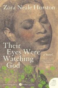 Their Eyes Were Watching God T - Zora Neale Hurston - cover