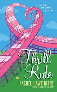 Thrill Ride - Rachel Hawthorne - cover
