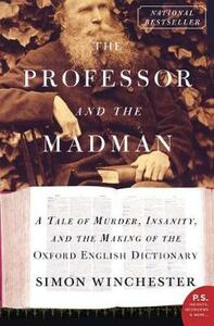 The Professor and the Madman - Simon Winchester - cover