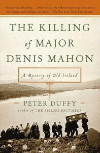 The Killing of Major Denis Mahon: A Mystery of Old Ireland - Peter Duffy - cover