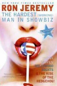 Ron Jeremy: The Hardest (Working) Man in Showbiz - Ron Jeremy - cover