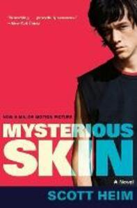 Mysterious Skin - Scott Heim - cover