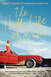 The Half Life of Stars - Louise Wener - cover