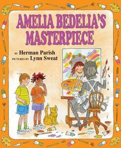 Amelia Bedelia's Masterpiece - Herman Parish - cover