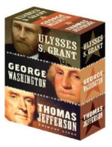 American Presidents Eminent Lives Boxed Set: George Washington, Thomas Jefferson, Ulysses S. Grant - Paul Johnson,Christopher Hitchens,Michael Korda - cover
