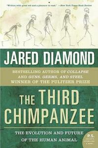 The Third Chimpanzee: The Evolution and Future of the Human Animal - Jared M Diamond - cover