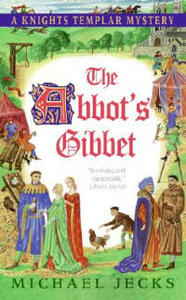 The Abbot's Gibbet - Michael Jecks - cover