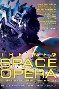 The New Space Opera - Gardner Dozois,Jonathan Strahan - cover