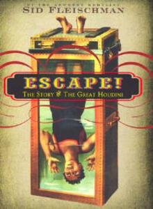 Escape!: The Story of the Great Houdini - Sid Fleischman - cover