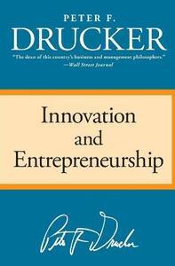 Innovation and Entrepreneurship - Peter F Drucker - cover