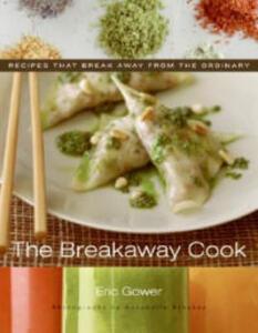 Breakaway Cook - Eric Gower - cover