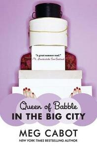 Queen of Babble in the Big City - Meg Cabot - cover