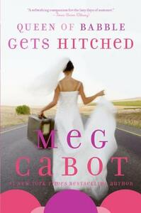 Queen of Babble Gets Hitched - Meg Cabot - cover