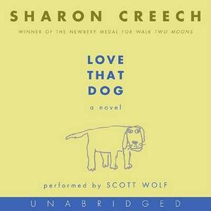 Love That Dog CD - Sharon Creech - cover