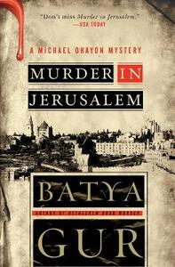 Murder in Jerusalem - Batya Gur - cover